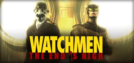 Watchmen: The End is Nigh - Watchmen: The End is Nigh