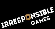 Irresponsible Games
