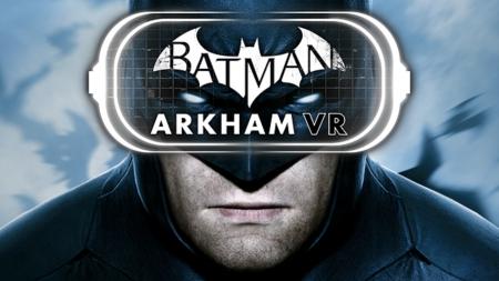 Allgemein - Batman: Arkham VR für HTC VIVE und Oculus Rift erschienen