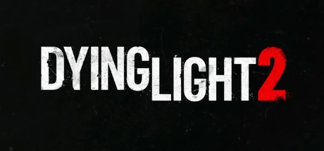 Dying Light 2 - Dying Light 2