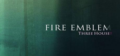 Fire Emblem: Three Houses - Fire Emblem: Three Houses