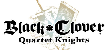 Black Clover: Quartet Knights - Black Clover: Quartet Knights