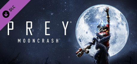 Prey: Mooncrash - Prey: Mooncrash
