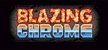Blazing Chrome - Blazing Chrome