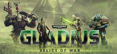 Warhammer 40,000: Gladius - Relics of War - Warhammer 40,000: Gladius - Relics of War