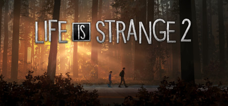 Life is Strange 2 - Life is Strange 2