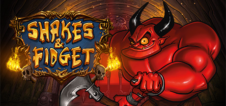 Shakes and Fidget - Shakes and Fidget
