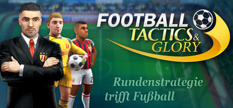 Football, Tactics & Glory - Football, Tactics & Glory