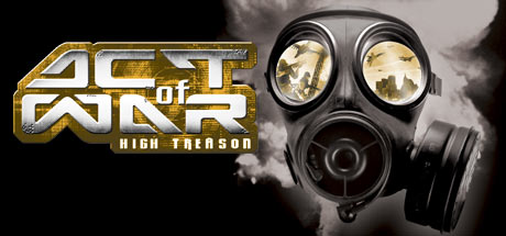 Act of War: High Treason - Act of War: High Treason