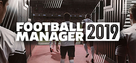 Football Manager 2019 - Football Manager 2019