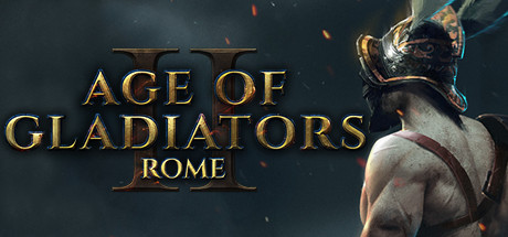 Age of Gladiators II: Rome - Age of Gladiators II: Rome