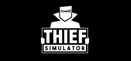 Thief Simulator - Thief Simulator
