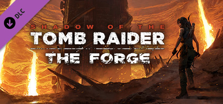 Shadow of the Tomb Raider - The Forge - Shadow of the Tomb Raider - The Forge