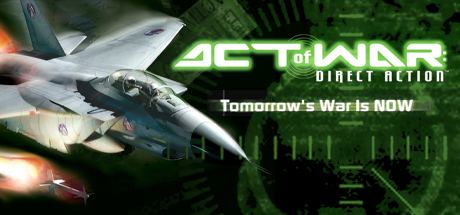 Act of War: Direct Action - Act of War: Direct Action