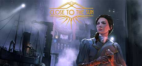 Close to The Sun - Close to The Sun