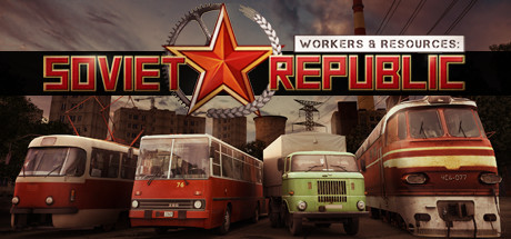 Workers & Resources: Soviet Republic - Workers & Resources: Soviet Republic