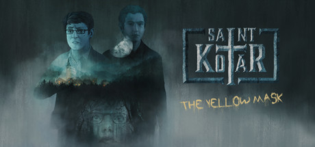 Saint Kotar: The Yellow Mask - Saint Kotar: The Yellow Mask