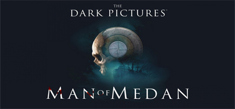 The Dark Pictures Anthology - Episode 1: Man of Medan - The Dark Pictures Anthology - Episode 1: Man of Medan