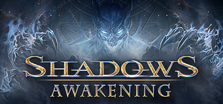 Shadows: Awakening - Shadows: Awakening