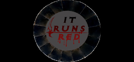 It Runs Red - It Runs Red