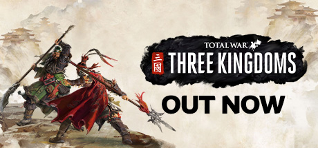 Total War: THREE KINGDOMS - Total War: THREE KINGDOMS