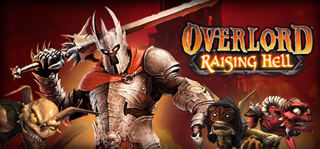 Overlord: Raising Hell - Overlord: Raising Hell
