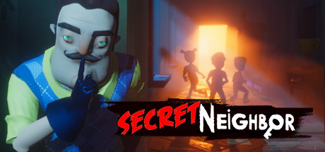 Secret Neighbor - Secret Neighbor