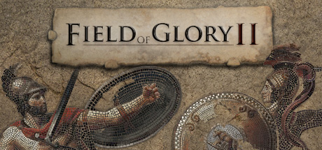 Field of Glory II - Field of Glory II