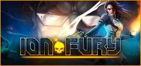 Ion Fury - Ion Fury