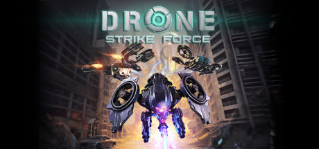 Drone Strike Force - Drone Strike Force
