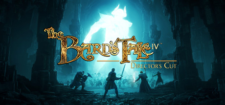The Bard's Tale IV: Director's Cut - The Bard's Tale IV: Director's Cut
