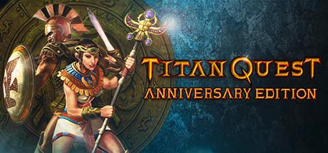 Titan Quest Anniversary Edition - Titan Quest Anniversary Edition