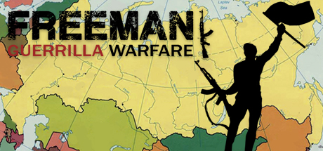 Freeman: Guerrilla Warfare - Freeman: Guerrilla Warfare