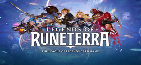 Legends of Runeterra - Legends of Runeterra