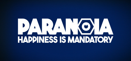 Paranoia: Happiness is Mandatory - Paranoia: Happiness is Mandatory