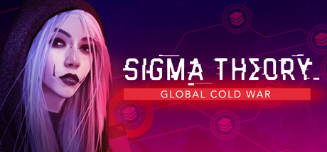 Sigma Theory: Global Cold War - Sigma Theory: Global Cold War