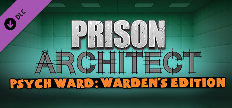 Prison Architect - Psych Ward: Warden's Edition - Prison Architect - Psych Ward: Warden's Edition