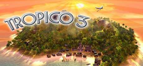 Tropico 3 - Tropico 3