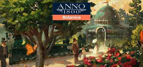 Anno 1800: Botanica - Anno 1800: Botanica