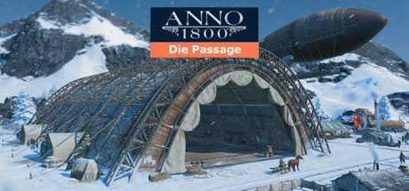 Anno 1800: Die Passage - Anno 1800: Die Passage
