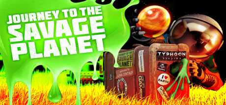 Journey to the Savage Planet - Journey to the Savage Planet