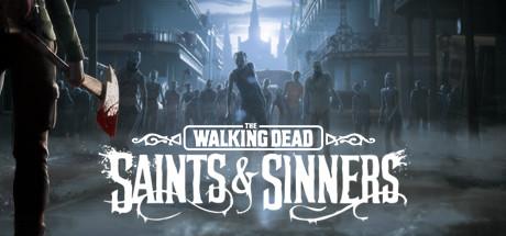 The Walking Dead: Saints & Sinners - The Walking Dead: Saints & Sinners