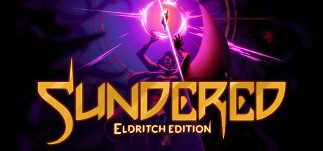 Sundered: Eldritch Edition - Sundered: Eldritch Edition