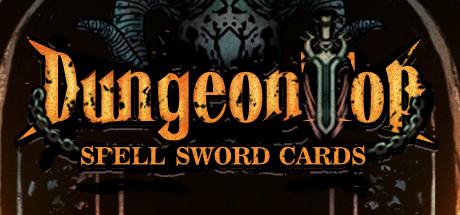 Spellsword Cards: DungeonTop - Spellsword Cards: DungeonTop