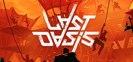 Last Oasis - Last Oasis