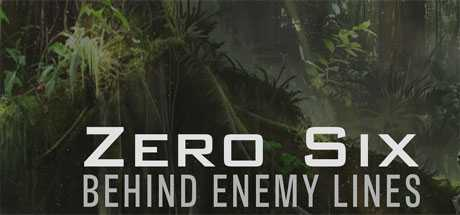 Zero Six - Behind Enemy Lines - Zero Six - Behind Enemy Lines