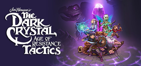 The Dark Crystal: Age of Resistance Tactics - The Dark Crystal: Age of Resistance Tactics