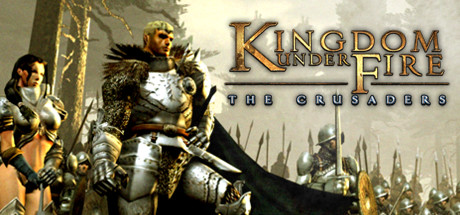 Kingdom Under Fire: The Crusaders - Kingdom Under Fire: The Crusaders