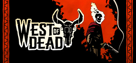 West of Dead - West of Dead