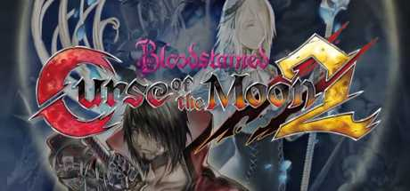 Bloodstained: Curse of the Moon 2 - Bloodstained: Curse of the Moon 2
